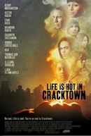 Life Is Hot in Cracktown (Life Is Hot in Cracktown)
