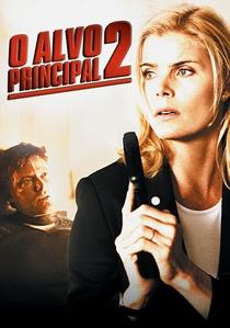 O Alvo Principal 2 - Poster / Capa / Cartaz - Oficial 1