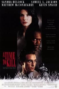 Tempo de Matar - Poster / Capa / Cartaz - Oficial 3