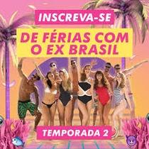 De Férias Com o Ex Brasil (2ª Temporada) - Poster / Capa / Cartaz - Oficial 2