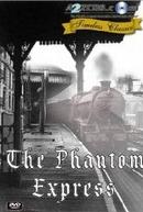 O Expresso Fantasma (The Phantom Express)