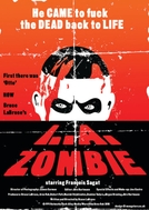 L.A. Zombie (L.A. Zombie: The Movie That Would Not Die)