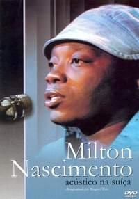 Milton Nascimento - Acústico na Suíça - Poster / Capa / Cartaz - Oficial 1