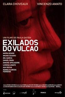 Exilados do Vulcão - Poster / Capa / Cartaz - Oficial 1