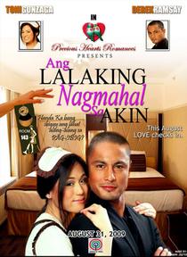 Precious Hearts Romances Presents: Ang Lalaking Nagmahal Sa Akin (1º temporada - 2) - Poster / Capa / Cartaz - Oficial 1