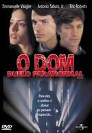 O Dom - Duelo Paranormal  (MindStorm / Le Projet Mindstorm)