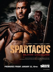 Spartacus: Sangue e Areia (1ª Temporada) - Poster / Capa / Cartaz - Oficial 3