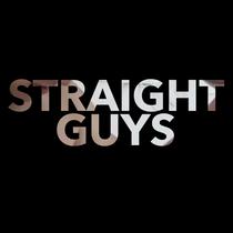 Straight Guys  - Poster / Capa / Cartaz - Oficial 1