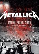 Metallica: Orgulho, Paixão e Glória: Três Noites na Cidade do México (Metallica: Orgullo pasión y gloria: Tres noches en la ciudad de México)