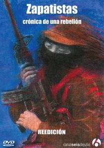 Zapatistas - Crônica de uma rebelião - Poster / Capa / Cartaz - Oficial 1