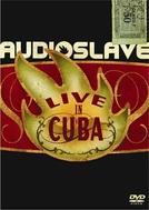 Audioslave: Live in Cuba (Audioslave: Live in Cuba)