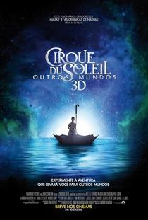 Cirque du Soleil: Outros Mundos - Poster / Capa / Cartaz - Oficial 2