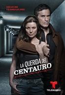 A Amante do Centauro (1ª Temporada) (La Querida del Centauro)