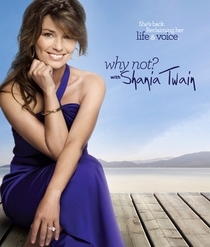 Why Not? With Shania Twain - Poster / Capa / Cartaz - Oficial 1