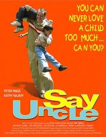 Say Uncle - Poster / Capa / Cartaz - Oficial 1