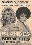 Loiras vs Morenas (Blondes vs. Brunettes)