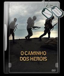 O Caminho dos Heróis - Poster / Capa / Cartaz - Oficial 1