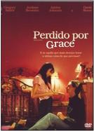 Perdido Por Grace (Nearing Grace)