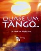 Quase um Tango... (Quase um Tango...)