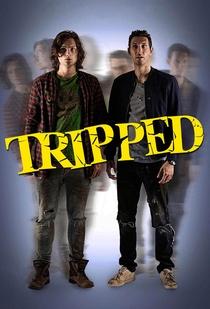 Tripped (1ª Temporada) - Poster / Capa / Cartaz - Oficial 1
