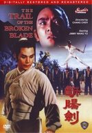 The Trail of the Broken Blade (Duan chang jian 斷腸劍)
