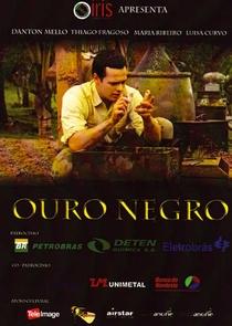 Ouro Negro - Poster / Capa / Cartaz - Oficial 2