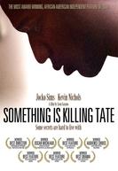 Something Is Killing Tate (Something Is Killing Tate)