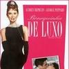 Dica de Filme: Bonequinha de Luxo