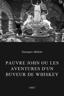 Pauvre John ou les Aventures d'un buveur de whisky - Poster / Capa / Cartaz - Oficial 1