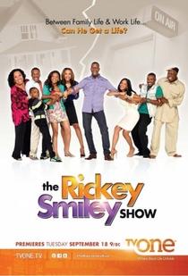 The Rickey Smiley Show (1ª Temporada) - Poster / Capa / Cartaz - Oficial 2