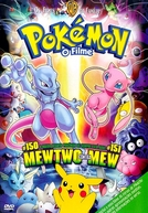 Pokémon, O Filme 1: Mewtwo vs Mew