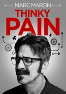 Marc Maron: Thinky Pain (Marc Maron: Thinky Pain)