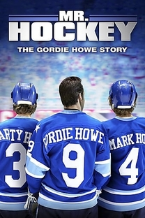 Mr. Hockey: The Gordie Howe Story - Poster / Capa / Cartaz - Oficial 2