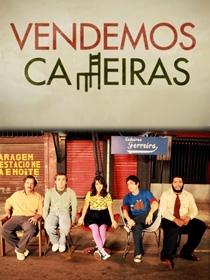 Vendemos Cadeiras (1ª Temporada) - Poster / Capa / Cartaz - Oficial 1