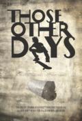 Aqueles outros dias - Poster / Capa / Cartaz - Oficial 1