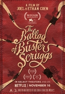 A Balada de Buster Scruggs (The Ballad Of Buster Scruggs)