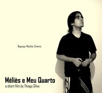 Méliès e meu quarto - Poster / Capa / Cartaz - Oficial 1