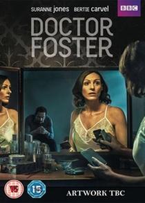 Doctor Foster (1ª Temporada) - Poster / Capa / Cartaz - Oficial 1