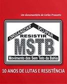 MSTB: 10 Anos de Lutas e Resistência (MSTB: 10 Anos de Lutas e Resistência)