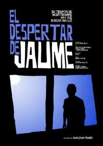 O Despertar de Jaume - Poster / Capa / Cartaz - Oficial 1