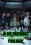 Alien: Covenant - Prólogo: Última Ceia (Alien: Covenant - Prologue: Last Supper)
