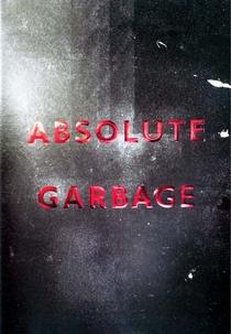 Absolute Garbage - Poster / Capa / Cartaz - Oficial 1