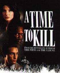 Tempo de Matar - Poster / Capa / Cartaz - Oficial 2