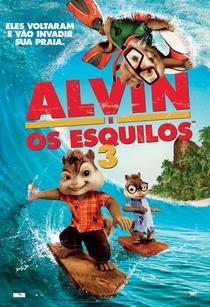 Alvin e os Esquilos 3 - Poster / Capa / Cartaz - Oficial 1