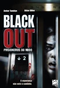Blackout - Prisioneiros do Medo  - Poster / Capa / Cartaz - Oficial 2