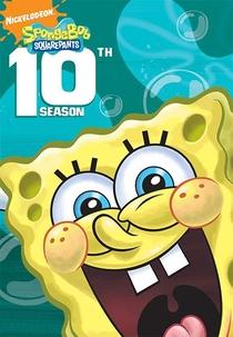 Bob Esponja Calça Quadrada (10° Temporada) - Poster / Capa / Cartaz - Oficial 2