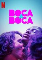 Boca a Boca (1ª Temporada) (Boca a Boca (1ª Temporada))
