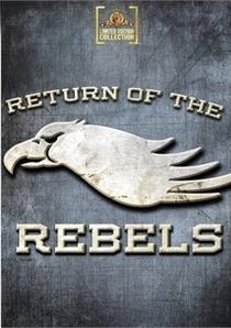 A Volta dos Rebeldes - Poster / Capa / Cartaz - Oficial 4