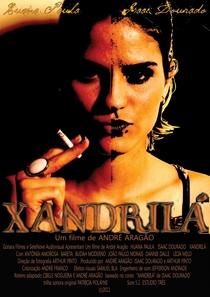 Xandrilá - Poster / Capa / Cartaz - Oficial 1