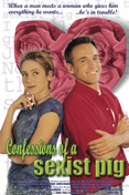 Amor Sem Compromisso (Confessions of a Sexist Pig/ Taste of Love)